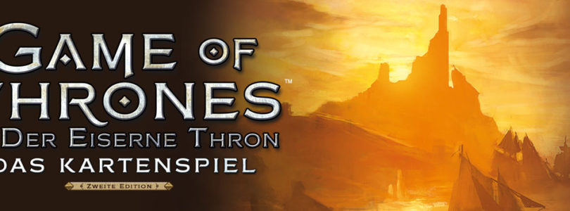Game of Thrones – das Kartenspiel